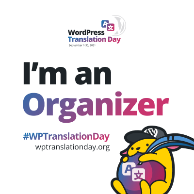 "WordPress Translation Day 2021 ""I'm an Organizer"" budge (White)"