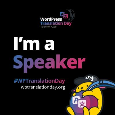 "WordPress Translation Day 2021 ""I'm a Speaker"" budge (Black Square)"