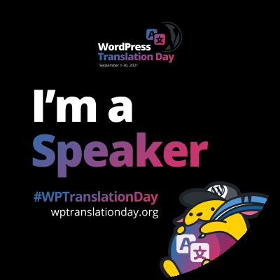 "WordPress Translation Day 2021 ""I'm a Speaker"" budge (Black)"