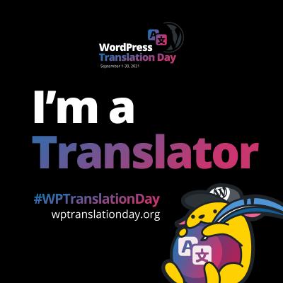 "WordPress Translation Day 2021 ""I'm a Translator"" budge (Black Square)"