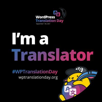 "WordPress Translation Day 2021 ""I'm a Translator"" budge (Black)"